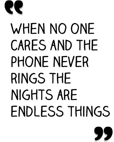 whennoonecares
